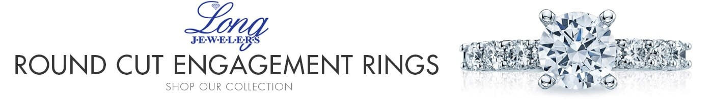 Round Cut Engagement Rings Available at Long Jewelers
